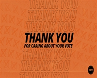 Thank you for Caring About Your Vote image